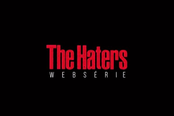 The Haters é a nova Websérie de Youtubers